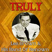 Truly Les Brown & His Band of Renown by Les Brown