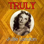 Truly Julie London by Julie London