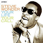Your Life, Your Call - A Legend Begins by Stevie Wonder