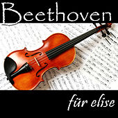 Fur Elise - Classic Beethoven for Children by Ludwig van Beethoven