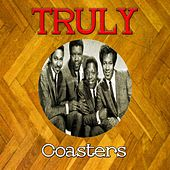Truly Coasters by The Coasters