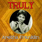 Truly Aretha Franklin by Aretha Franklin