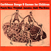Caribbean Songs and Games for Children by Unspecified