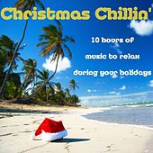 Christmas Chillin' by Various Artists