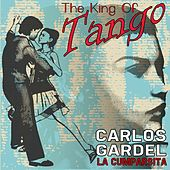 La Cumparsita (The King Of Tango) by Carlos Gardel