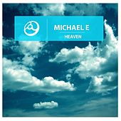 Heaven by Michael e