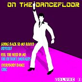On the Dancefloor, Vol. 1 by Various Artists