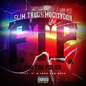 F.T.P. (Fuc Tha Police) - Single by Slim Thug