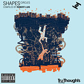 Shapes: Circles Complied By Robert Luis by Various Artists