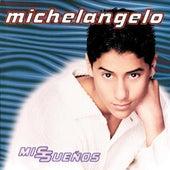 Mis Suenos by Michelangelo