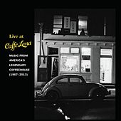 Live At Caffe Lena: Music From America's Legendary Coffeehouse by Various Artists