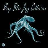 Deep Blue Jazz Collection, Vol. 1 by Various Artists