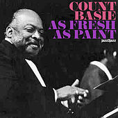 As Fresh as Paint - Singin' and Swingin' by Count Basie