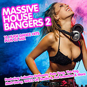 Massive House Bangers 2 by Various Artists