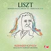 Liszt: Mephisto Waltz, Episode No. 2 from Faust, S. 111 (Digitally Remastered) by Moscow RTV Symphony Orchestra