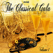 The Classical Gala, Vol. 1 by Artist Unknown
