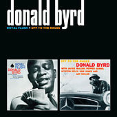 Royal Flush + off to the Races (with Pepper Adams) by Donald Byrd