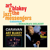 Caravan + Buhaina's Delight by Art Blakey