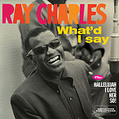 What'd I Say + Hallelujah I Love Her So! by Ray Charles