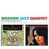 The Comedy + Lonely Woman by Modern Jazz Quartet