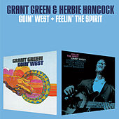 Goin' West + Feelin' the Spirit (Bonus Track Version) by Herbie Hancock