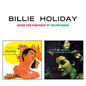 Music for Torching + Velvet Mood (Bonus Track Version) by Billie Holiday