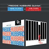Here to Stay + Hub-Tones by Freddie Hubbard