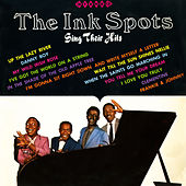 Sing Their Hits by The Ink Spots