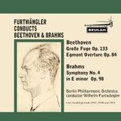 Beethoven: Grosse Fuge, Op. 133 & Egmont Overture, Op. 84 - Brahms: Symphony No. 4 In E Minor, Op. 9 by Berlin Philharmonic Orchestra