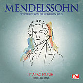 Mendelssohn: Overture from Die Hebriden, Op. 26 (Digitally Remastered) by RSO Ljubljana