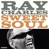 Sweet Soul - Gettin' It Goin' by Ray Charles