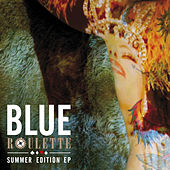 Roulette Summer Edition EP by Blue