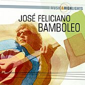 Music & Highlights: Bamboleo by Jose Feliciano