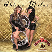 Chicas Malas by Los Horoscopos De Durango