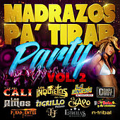 Madrazos Pa' Tirar Party by Various Artists