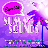 Summer Sounds - Cumbias by Various Artists