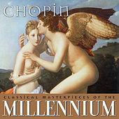 Classical Masterpieces of the Millennium: Chopin by Various Artists