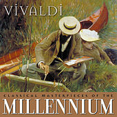 Classical Masterpieces of the Millennium: Vivaldi by Various Artists