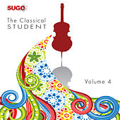 The Classical Student, Vol. 4 by Various Artists