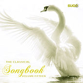 The Classical Songbook, Vol. 15 by Various Artists