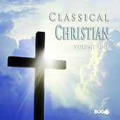 The Classical Christian, Vol. 1 by Various Artists