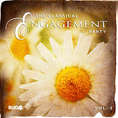 The Classical Engagement Party, Vol. 2 by Various Artists