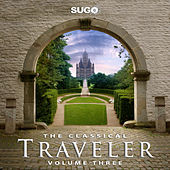 The Classical Traveler, Vol. 3 by Various Artists