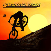 Cycling Sport Sounds, Vol. 3 by Various Artists