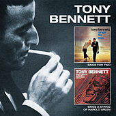 Sings for Two + Sings a String of Harold Arlen (Bonus Track Version) by Tony Bennett