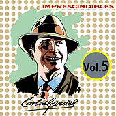 Imprescindibles, Vol. 5 by Carlos Gardel