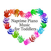 Naptime Piano Music for Toddlers by The O'Neill Brothers Group