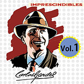 Imprescindibles, Vol. 1 by Carlos Gardel