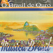 O Brasil de Ouro by Various Artists