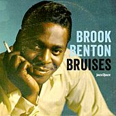 Bruises by Brook Benton